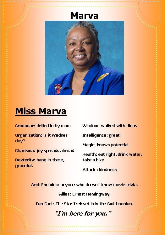 Marva Doss is the calming presence in the Writing Center. She cares with more force and passion than any woman I have ever met. A session with Marva speaks to your soul.